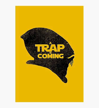 A Trap is Coming - black Photographic Print