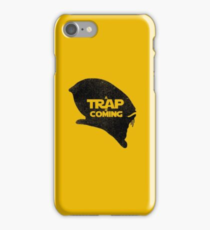A Trap is Coming - black iPhone Case/Skin