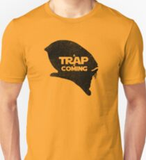A Trap is Coming - black Unisex T-Shirt