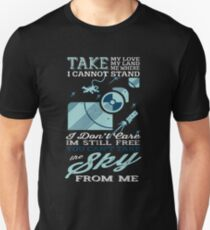 YOU CAN'T TAKE THE SKY FROM ME T SHIRT Unisex T-Shirt