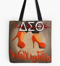 WALK BY FAITH - DELTA SIGMA THETA Tote Bag
