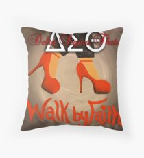 WALK BY FAITH - DELTA SIGMA THETA Throw Pillow