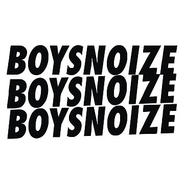 Boys Noize Merchandise by 3sarahsecond