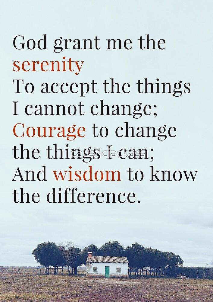The Serenity Prayer  by causticjackass