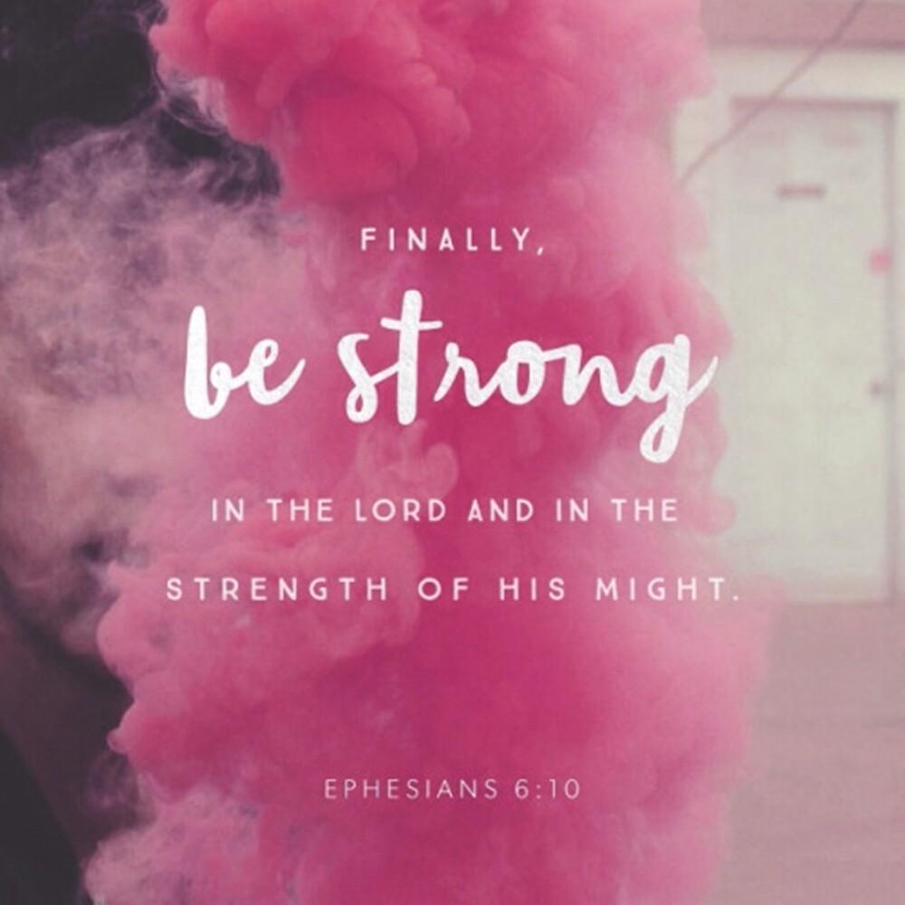 Ephesians 6:10 by wtvrcait