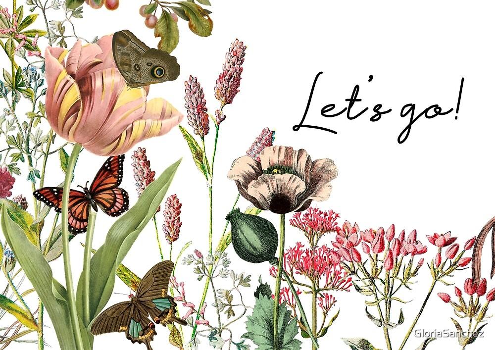 LET'S GO by GloriaSanchez
