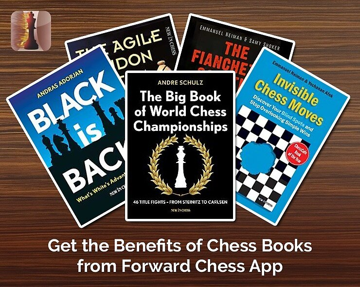 Get the Benefits of Chess Books from Forward Chess App by Forward Chess
