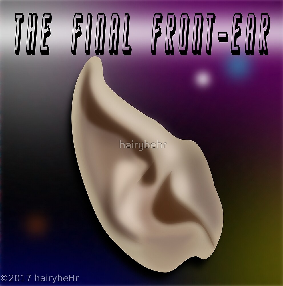 The Final Front-Ear by hairybehr