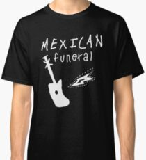 Mexican funeral Dirk Gently band shirt design  Classic T-Shirt