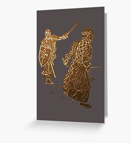 Be like a noble knight: wear a t-shirt Greeting Card