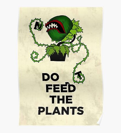 Don't Feed the Plants Poster