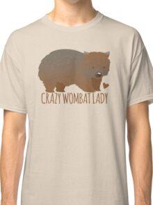 Crazy wombat lady Classic T-Shirt