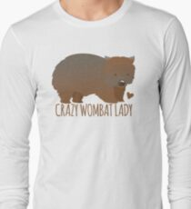 Crazy wombat lady Long Sleeve T-Shirt