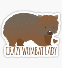 Crazy wombat lady Sticker
