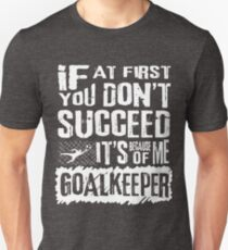 Funny Soccer Goalkeeper Saying Gifts T-Shirt