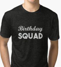 Birthday Squad Tri-blend T-Shirt