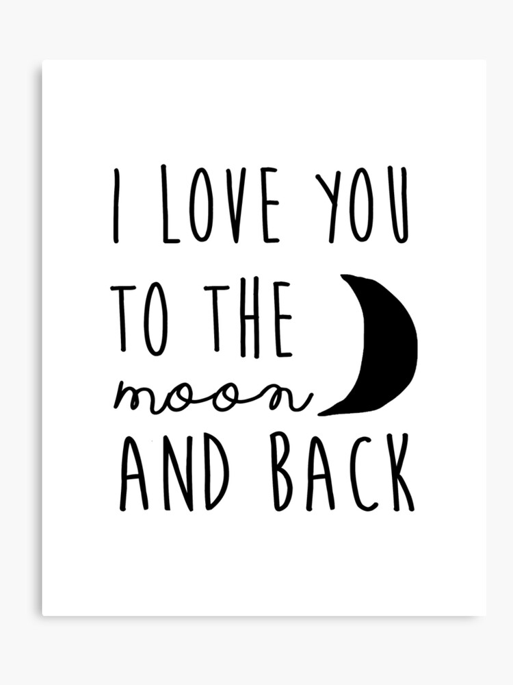 picture relating to I Love You Printable titled I delight in by yourself in direction of the moon and back again nursery printable quotation, printable ladies reward PRINTABLE artwork Canvas Print