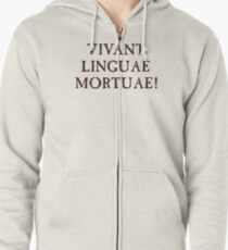 Long Live Dead Languages - Latin Zipped Hoodie