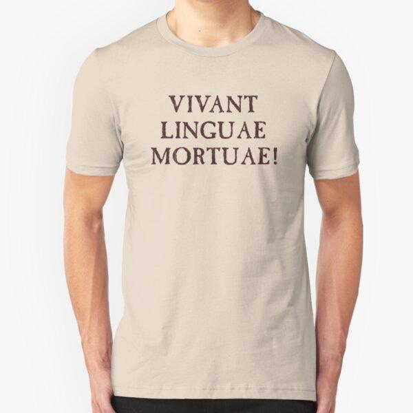 Long Live Dead Languages - Latin Slim Fit T-Shirt