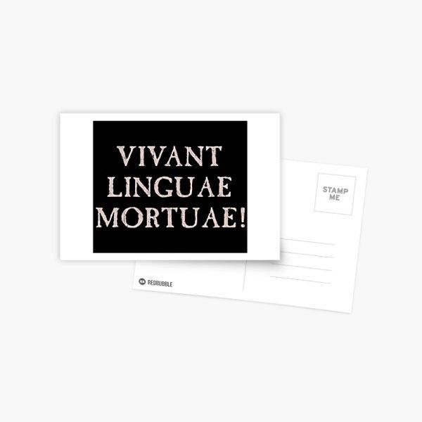 Larga vida a los idiomas muertos - latín Postal