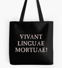 Long Live Dead Languages - Latin Tote Bag