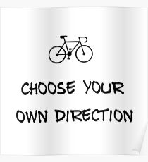 Choose your own direction! Poster