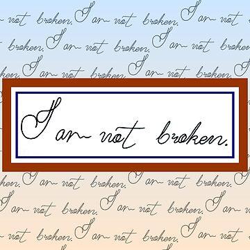 I am not broken V2 by jeanniestereo