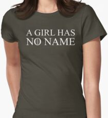 A Girl Has No Name Womens Fitted T-Shirt