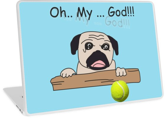 The pug was surprised by gobel