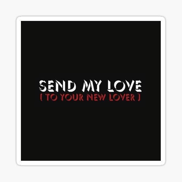 Send My Love Sticker