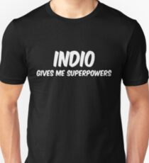 Indio Funny Superpowers T-shirt Unisex T-Shirt