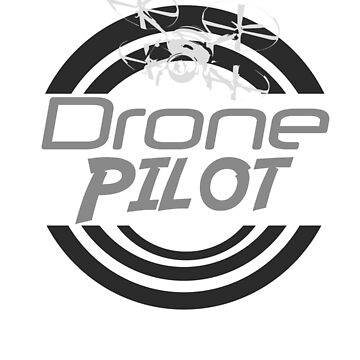 Cool Drone Pilot by CMP3215
