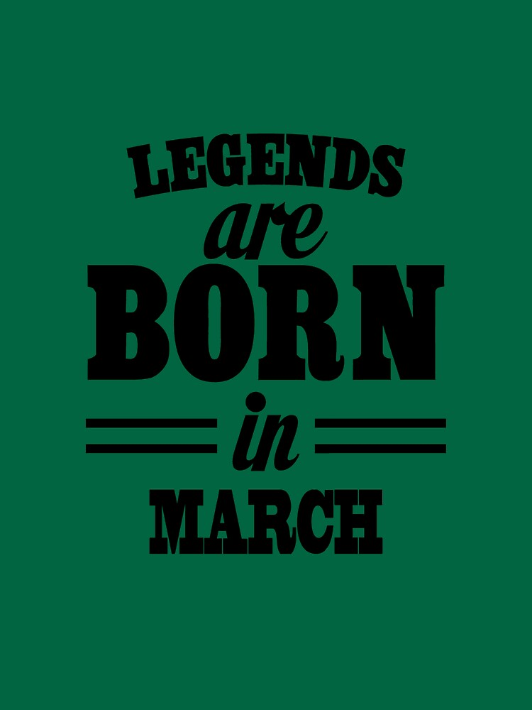 Legends are born in MARCH by Greenland12