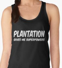 Plantation Funny Superpowers T-shirt Women's Tank Top