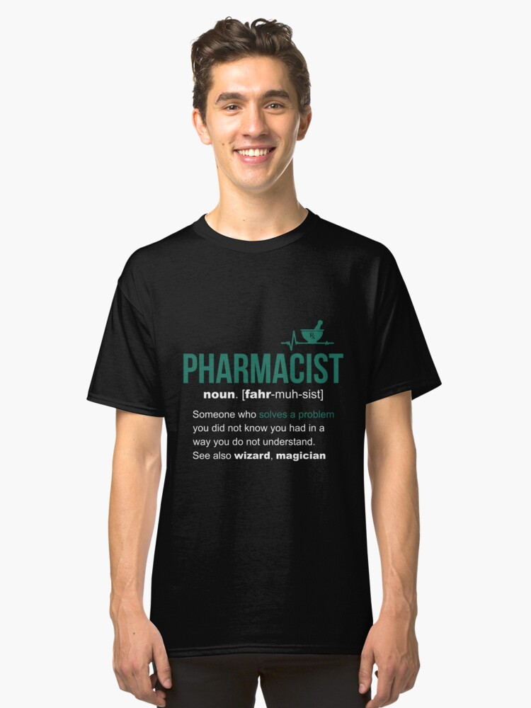 Pharmacist Definition Funny Gift Classic T-Shirt Front