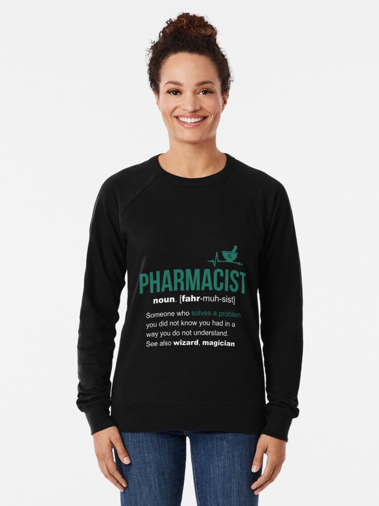 Alternate view of Pharmacist Definition Funny Gift Lightweight Sweatshirt