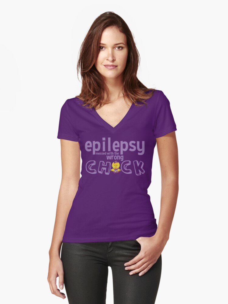 Epilepsy messed with the wrong chick Women's Fitted V-Neck T-Shirt Front