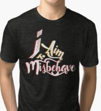 Firefly - I aim to misbehave - Malcolm Reynolds - Serenity Tri-blend T-Shirt