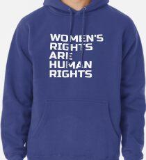 Sudadera con capucha ¡Los derechos de las mujeres son derechos humanos! Womens March