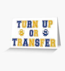 Turn Up or Transfer JWU Greeting Card