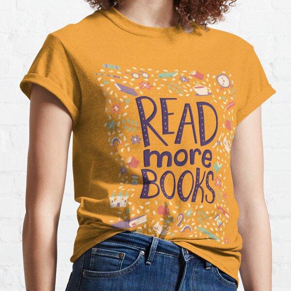 Read more books Classic T-Shirt