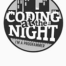 Coding At The Night by Bedor