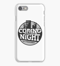 Coding At The Night iPhone Case/Skin