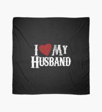 i love my husband Scarf