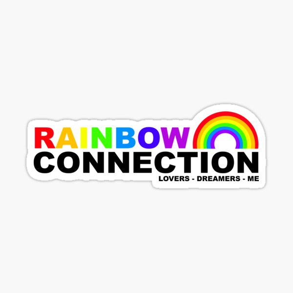 The Rainbow Connection Sticker