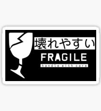 Fragile--Handle With Care (壊れやすい) Sticker