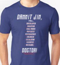 "Star Trek - Dammit Jim, I'm a Doctor - Doctor Leonard ""Bones"" McCoy T-Shirt"