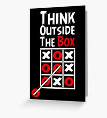 Think Outside the Box - X O games Fun by Aariv Greeting Card