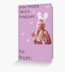 Mean Girls Regina George Valentine Card Funny - So Fetch Greeting Card