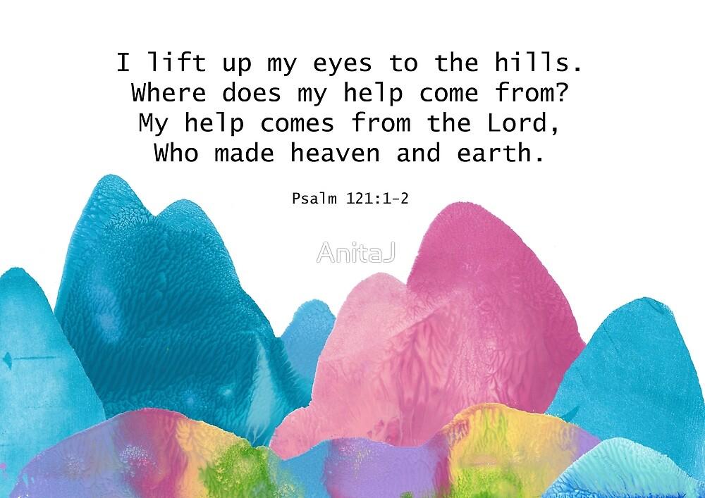 Lift My Eyes to the Hills by AnitaJ